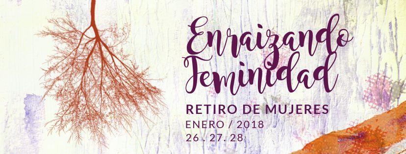 Imagen Enraizando Feminidad – Retiro de Mujeres